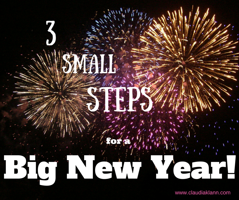 3 Steps to a Big New Year!
